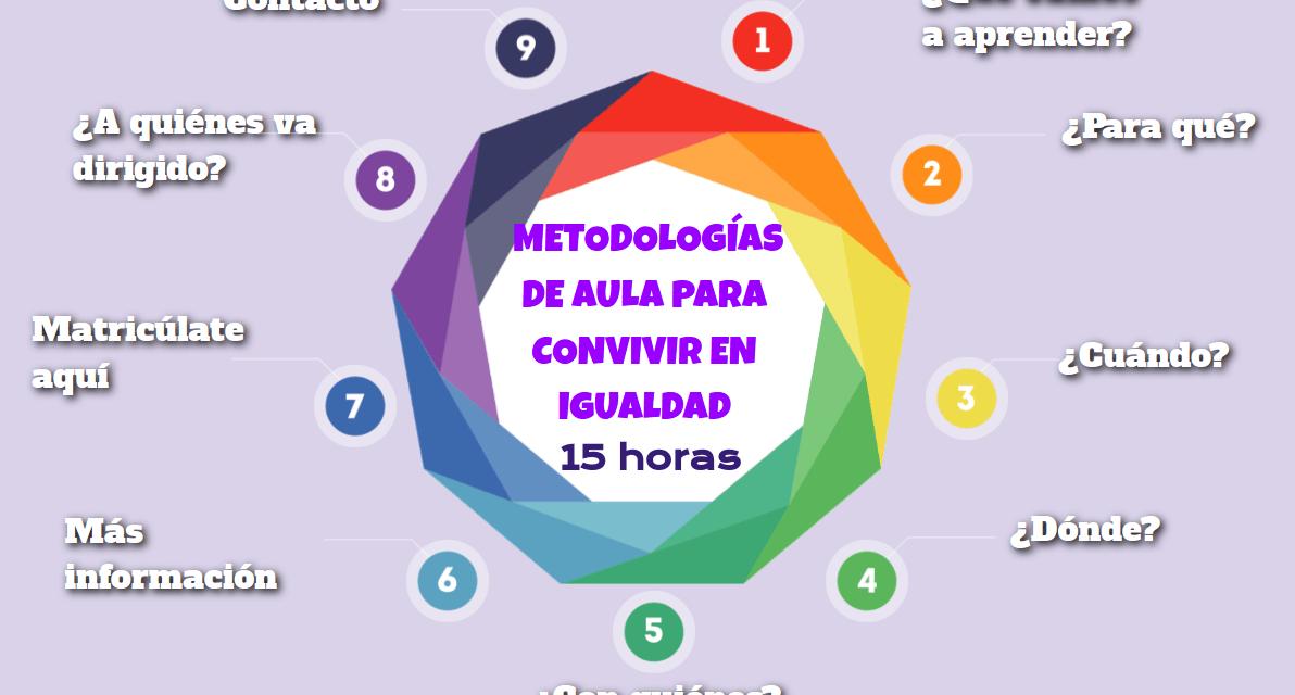 CURSO: METODOLOGÍAS DE AULA PARA CONVIVIR EN IGUALDAD