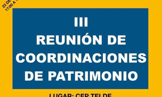 III Reunión de Coordinaciones de Patrimonio