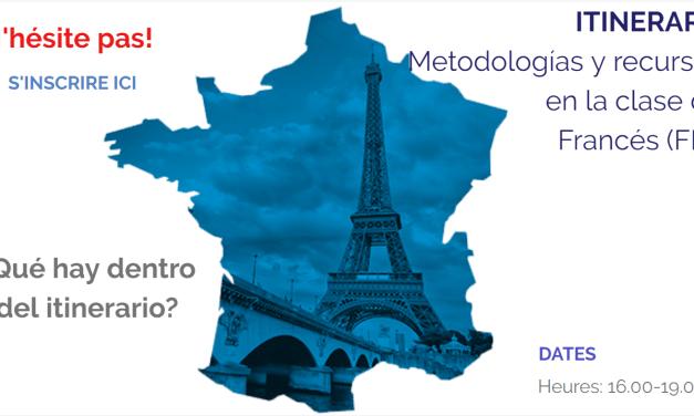 Itinerario. Metodologías y recursos en la clase de Francés (FLE)