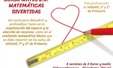 2ª EDICIÓN CURSO MATES 2.0: MATEMÁTICAS DIVERTIDAS