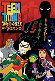 Teen Titans: Trouble in Tokyo (Dub)