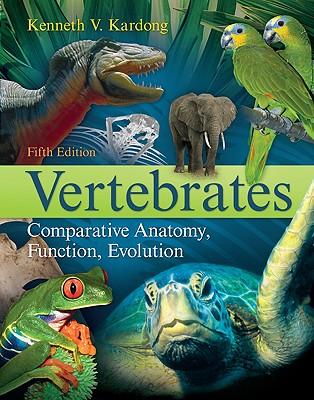 Vertebrates: Comparative Anatomy, Function, Evolution by ...