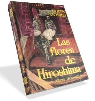 Las flores de Hiroshima – Edita Morris
