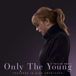 Taylor Swift - Only The Young (Featured in Miss Americana) - Single [iTunes Plus AAC M4A]