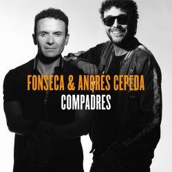 Fonseca & Andrés Cepeda - Compadres (Lado F) - EP [iTunes Plus AAC M4A]