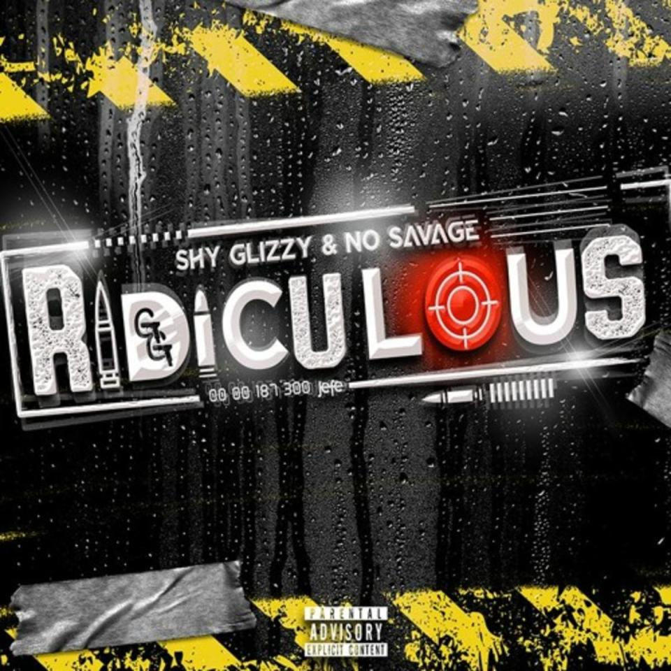 DOWNLOAD MP3: Shy Glizzy & No Savage – Ridiculous