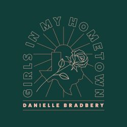 Danielle Bradbery - Girls In My Hometown - Single [iTunes Plus AAC M4A]