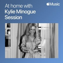 Kylie Minogue - At Home with Kylie Minogue: The Session - Single [iTunes Plus AAC M4A]