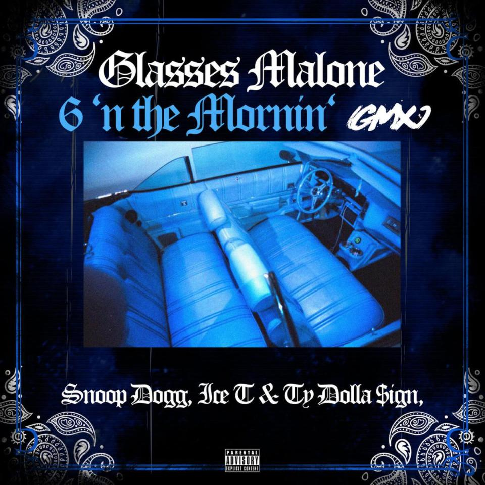 Glasses Malone Ft. Snoop Dogg, Ice T & Ty Dolla $ign – 6 N The Mornin' mp3