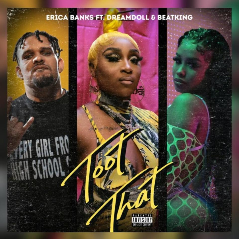 DOWNLOAD MP3: Erica Banks Ft. DreamDoll & BeatKing – Toot That (Remix)