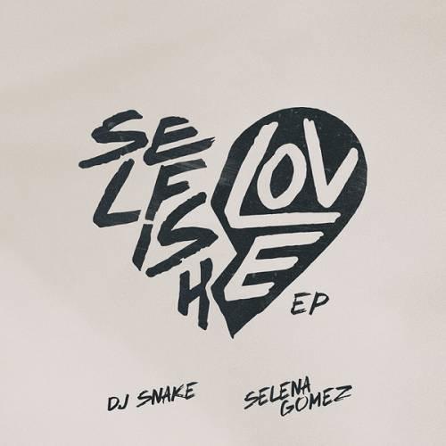DJ Snake & Selena Gomez – Selfish Love (Jack Chirak Remix) mp3 download