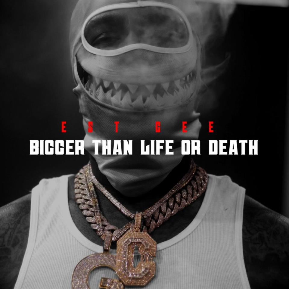 DOWNLOAD MP3: EST Gee – Bigger Than Life Or Death