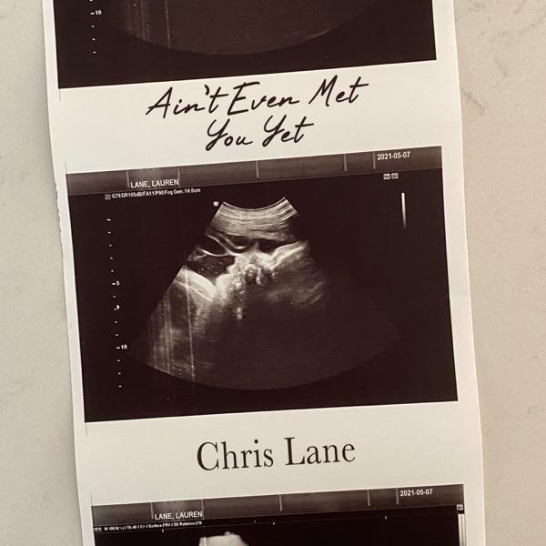 DOWNLOAD MP3: Chris Lane – Ain't Even Met You Yet