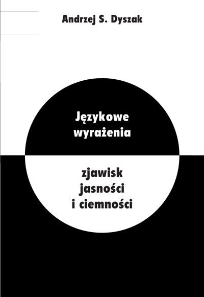 Językowe wyrażenia zjawisk jasności i ciemności