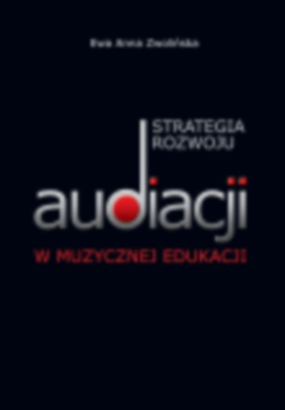 Strategia rozwoju audiacji w muzycznej edukacji