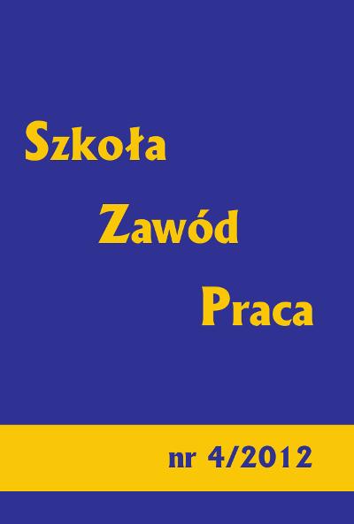 Szkoła – Zawód – Praca, nr 4/2012