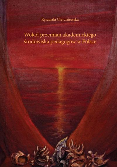 Wokół przemian akademickiego środowiska pedagogów w Polsce