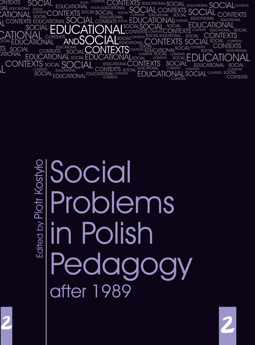 Educational and Social Context, tom 2, Social Problems in Polish Pedagogy after 1989