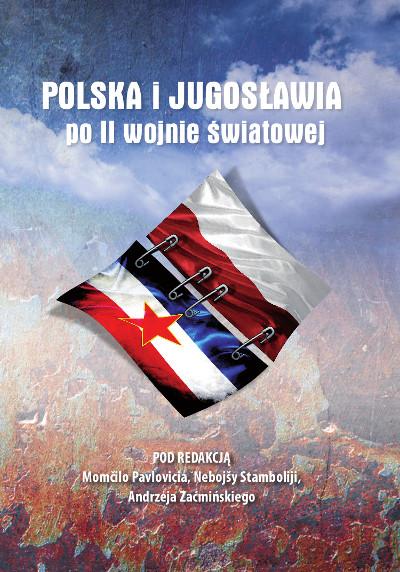 Polska i Jugosławia po II wojnie światowej