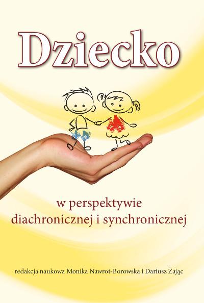 Dziecko w perspektywie diachronicznej i synchronicznej