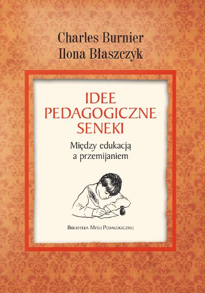 Idee pedagogiczne Seneki. Między edukacją a przemijaniem