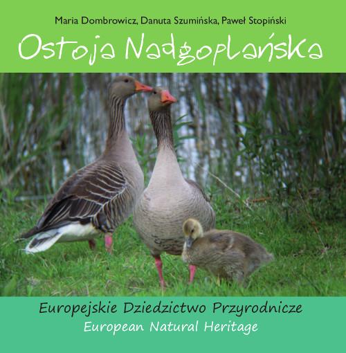 Ostoja Nadgoplańska. Europejskie Dziedzictwo Przyrodnicze