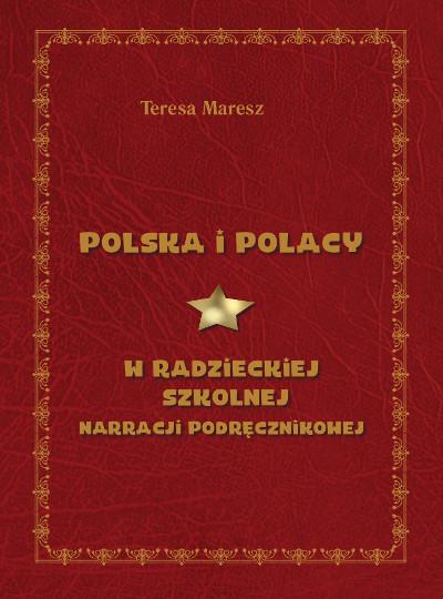 Polska i Polacy w radzieckiej szkolnej narracji podręcznikowej