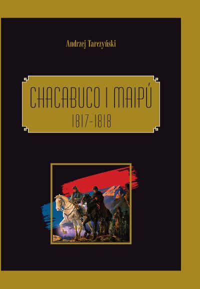 Chacabuco i  Maipú 1817-1818