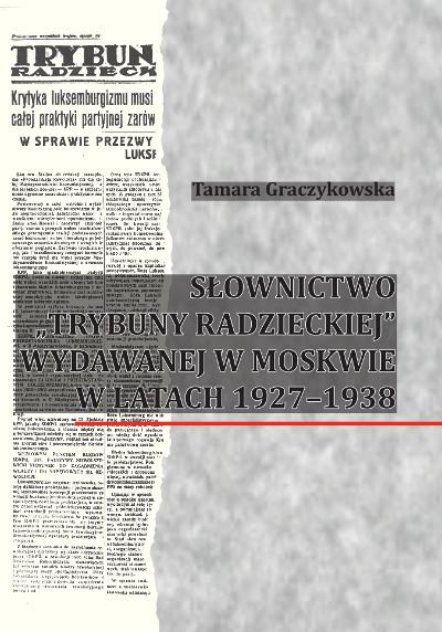 """Słownictwo """"Trybuny Radzieckiej"""" wydawanej w Moskwie w latach 1927-1938"""