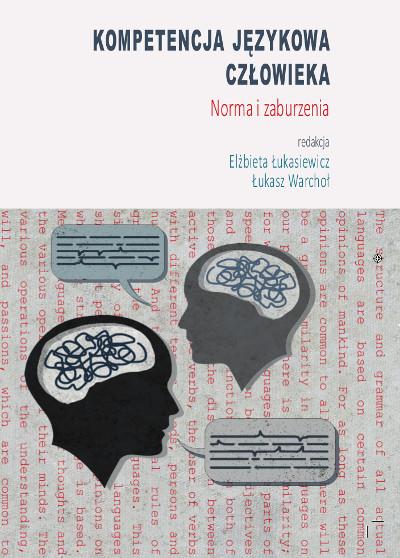 Kompetencja językowa człowieka. Norma i zaburzenia