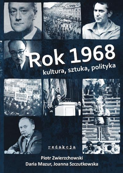 Rok 1968. Kultura, sztuka, polityka