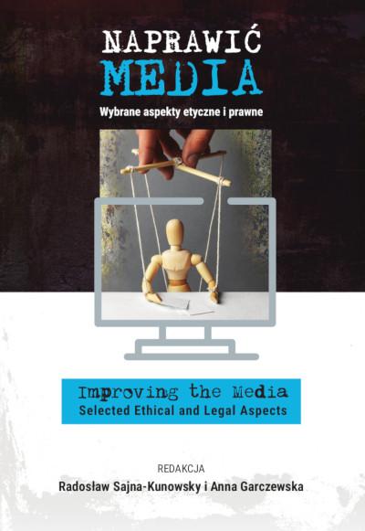 Naprawić media. Wybrane aspekty etyczne i prawne