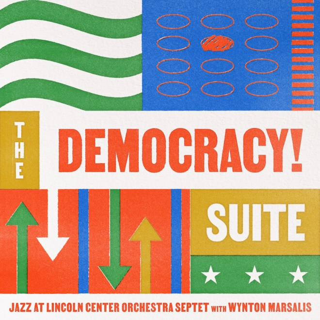 The Democracy! Suite – Wynton Marsalis Official Website