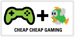 Gaming on the Cheap