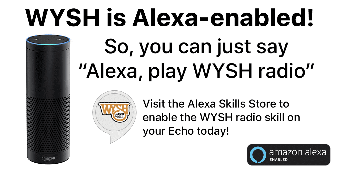 WYSH is Alexa-enabled! Enable the skill today – WYSH AM 1380