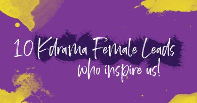 10 Inspiring Kdrama Female Leads