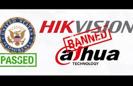 US Government Bans Dahua & Hikvision