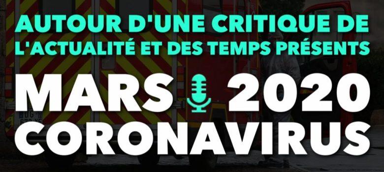 Spectacle du coronavirus et crise du capital - Critique de l'actualité de mars 2020