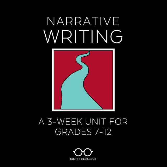 A Step-by-Step Plan for Teaching Narrative Writing  Cult of Pedagogy