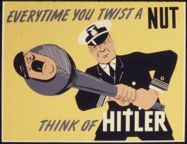 """Toda vez que torcer um parafuso, pense em Hitler"""