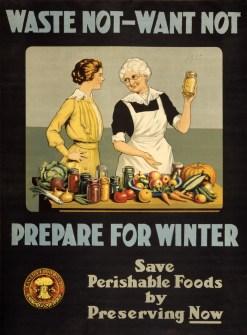 """""""Não desperdice, não seja consumista. Prepare-se para o inverno. Guarde alimentos perecíveis""""."""