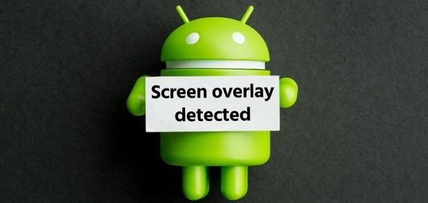 screen-overlay-detected-error