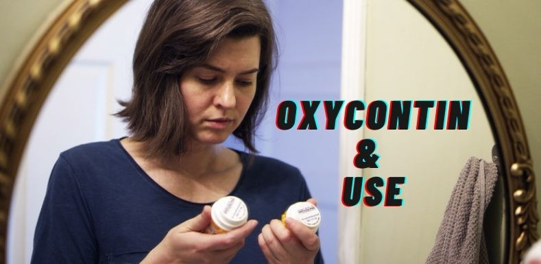 Know About Oxycontin & Uses