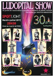 ludopital show - spot light - xavitch magicien juillet 2017 affiche