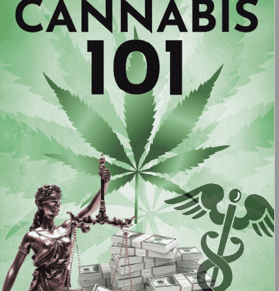 My 1st Book Cannabis 101 is Available Now!