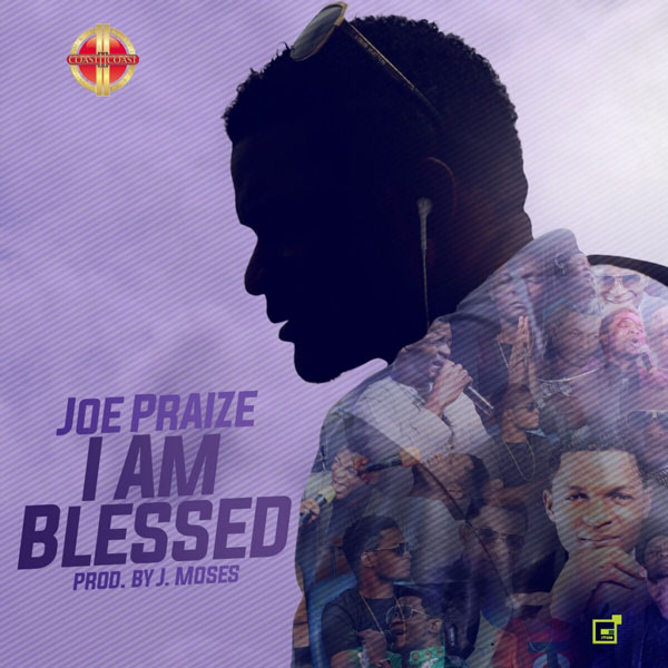 joepraize-i-am-blessed
