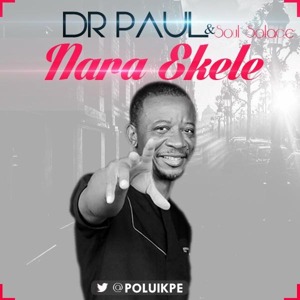 NARA EKELE - Dr Paul