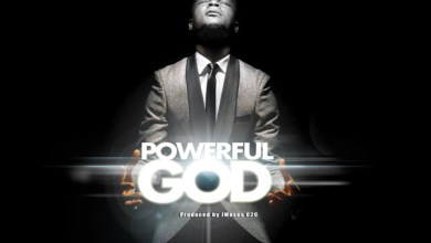 Photo of AUDIO: Joe Praize – Powerful God | @joepraize