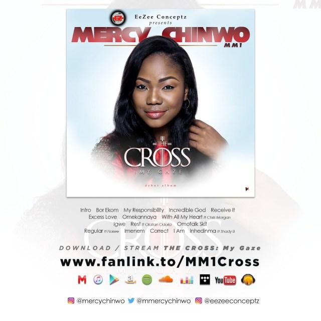 "Mercy Chinwo Releases Debut Album ""The Cross My Gaze"" – Available Online | @Mmercychinwo @eeZeeConceptz 2"