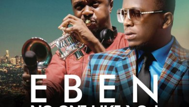 Photo of AUDIO: Eben – No One Like You (feat Nathaniel Bassey) | @eben_rocks @nathanielblow